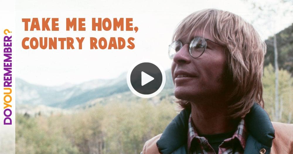 John Denver   U0026 39 Take Me Home  Country Roads U0026 39