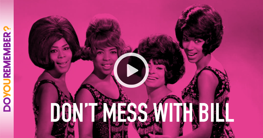 """The Marvelettes: """"Don't Mess with Bill"""""""