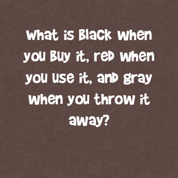 Black When You Buy It Red When You Use It