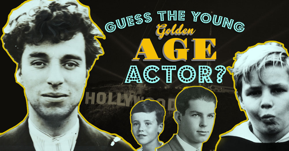 Guess The Young Golden Age Actor?